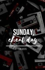 Sunday, cheat day. by xochanels