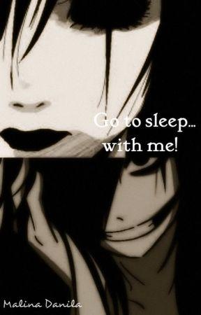 Go to sleep... with me! by malinamalinutza1