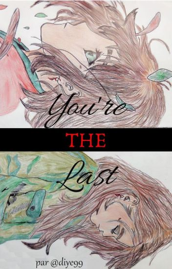 You're the Last