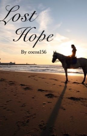 Lost hope(A horse story) by cocoa156