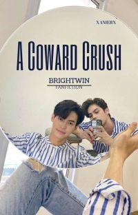 A Coward Crush cover