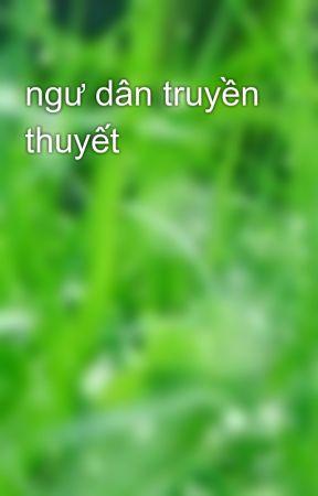 ngư dân truyền thuyết by thanhthao28101994