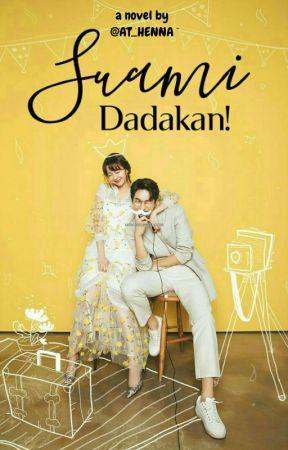#1 Suami Dadakan! [SELESAI✔] by fajrina205