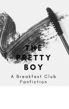 The Pretty Boy (Breakfast Club) by Cookierainbow11