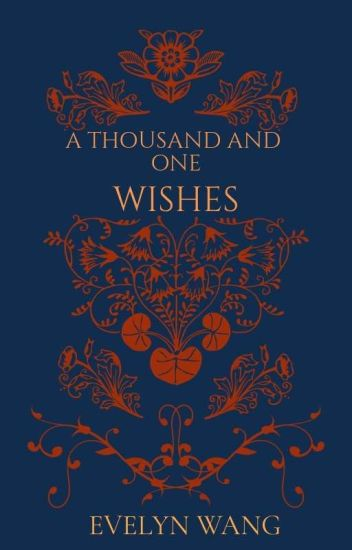 A Thousand and One Wishes