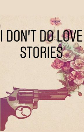 I Don't Do Love Stories by TristanMcCay
