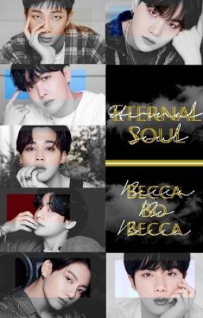 Eternal Soul | BTS Supernatural AU Book 2 by beccabobecca