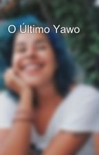 O Último Yawo by MariannaCamartte