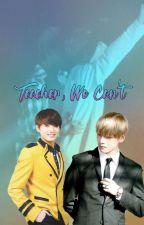 Teacher, We Can't [Taekook] by Ggukie_Tokki