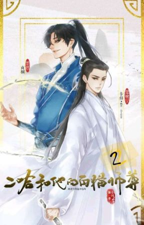 2HA - Dumb Husky and His White Cat Shizun. [Pt-Br] 2 by 2wanning
