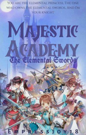 MAJESTIC ACADEMY: The Elemental Swords ✔️ by empress_tine