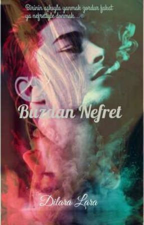 NEFRETTEN DOĞAN AŞK by DilaraLara8