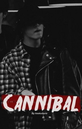 Cannibal  ¡! Kooktae by je6nlarity