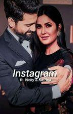 Instagram ft. Vicky & Katrina by kaifkaushal