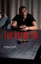 The Break in by KPxoxo