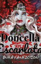 Doncella Escarlata|| Bnha x lectora by EyeCandy1295