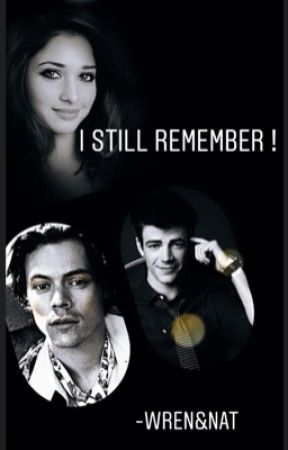 I Still  Remember. Part 2  by Nat_luv4u