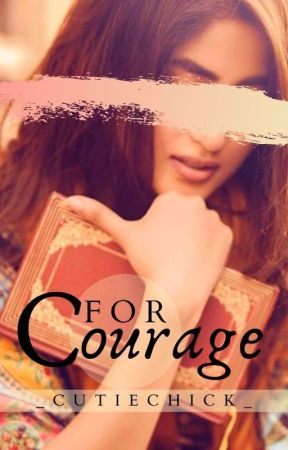 C for Courage by _CutieChick_