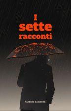 I sette racconti by abaschieri95