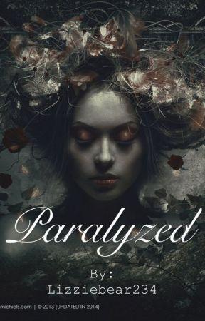 Paralyzed by Lizziebear234