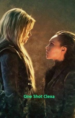One Shot Clexa by OuatEvilqueen