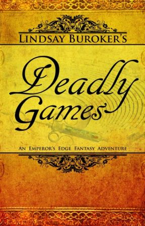 The Emperor's Edge 3: Deadly Games by LindsayBuroker