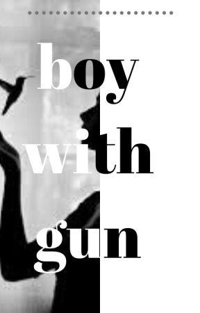 BOY WITH GUN by kalbimdekituzak
