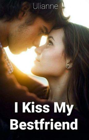 I KISS MY BESTFRIEND by uli3anne89