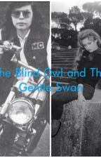 The Blind Owl And The Gentle Swan ~ A canned heat contemporary by Kalynfrost16