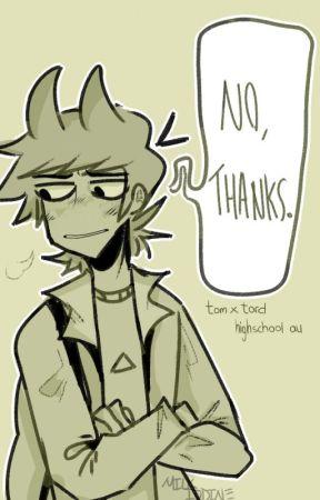 """no, thanks."" | tomtord (hiatus) by milkiodine"
