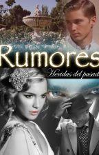Rumores by Nayradg1221