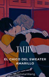 El chico del sweater amarillo|🍂TAEJIN cover