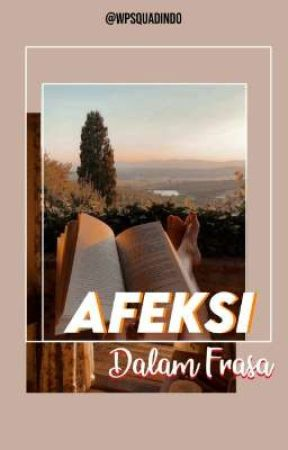 Afeksi Dalam Frasa by WpSquadIndo
