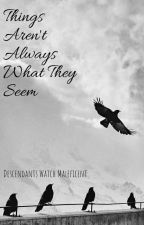 Things Aren't Always What They Seem by Who_Cares19