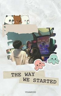 The Way We Started cover