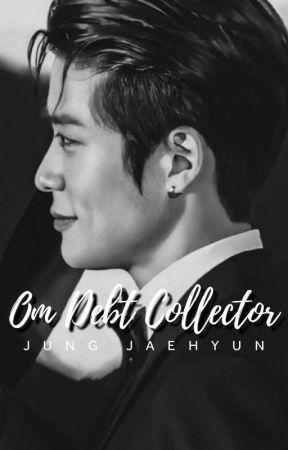 Om Debt Collector ; Jung Jaehyun ✔ by Bubbabubble_