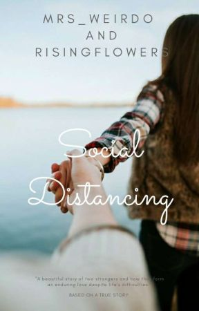Social Distancing  (COMPLETED) by Mrs_weirdo