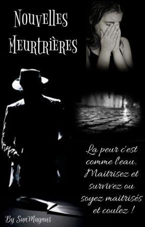 Nouvelles Meurtrières by SunMagnus