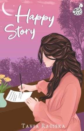 HAPPY STORY [SELESAI] by hellodisa
