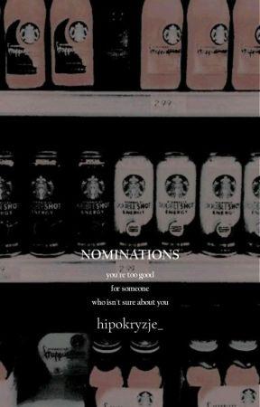 𝐈 𝐅𝐄𝐄𝐋 𝐋𝐈𝐊𝐄 𝐈'𝐌 𝐅𝐋𝐎𝐀𝐓𝐈𝐍𝐆 . . . . .  ❪ nominations ❫ by hipokryzje_