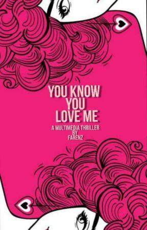 You Know You Love Me XOXO by Fxxaizaa