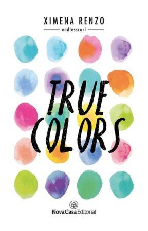 True Colors (Publicado en físico) by endlesscurl