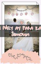Si Nely ay Para Kay Simoun by Evarest_2003