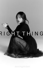 Right Thing [ Yulyen ] by dancingstroberi