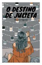 O destino de Julieta by ViGoncalves23