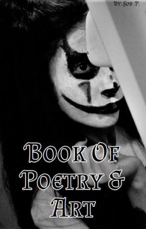 Book of Poetry & Art by Zarrystylik69