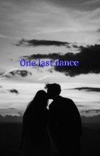 One last dance (edited)  by janehalen