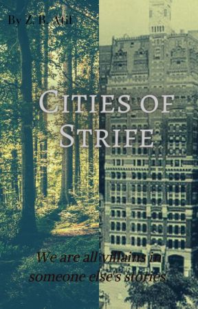 Cities of Strife [Book #1] by JumpyJellyfish