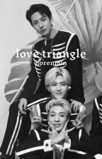 love triangle - nct, norenmin by laurelynnnn