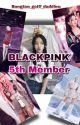 Blackpink 5th member by JaeLinMin